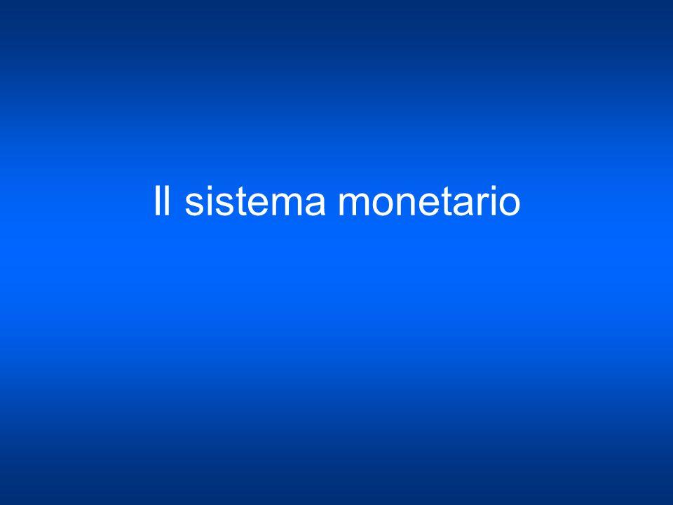 Il sistema monetario