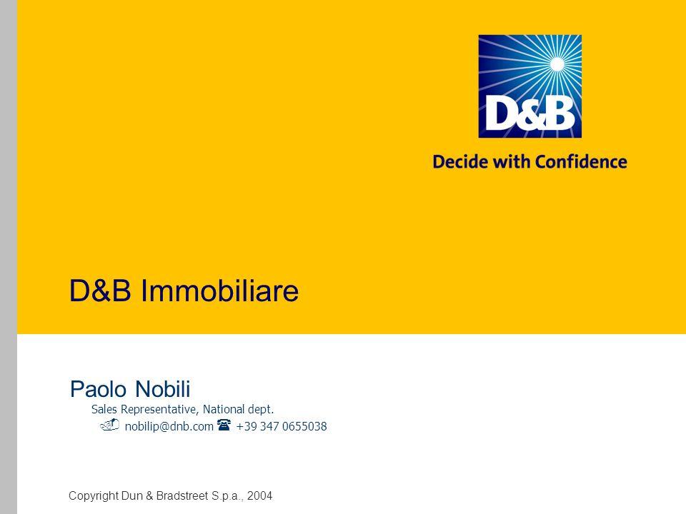 D&B Immobiliare Paolo Nobili  nobilip@dnb.com  +39 347 0655038