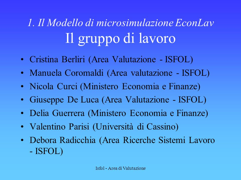 1. Il Modello di microsimulazione EconLav Il gruppo di lavoro