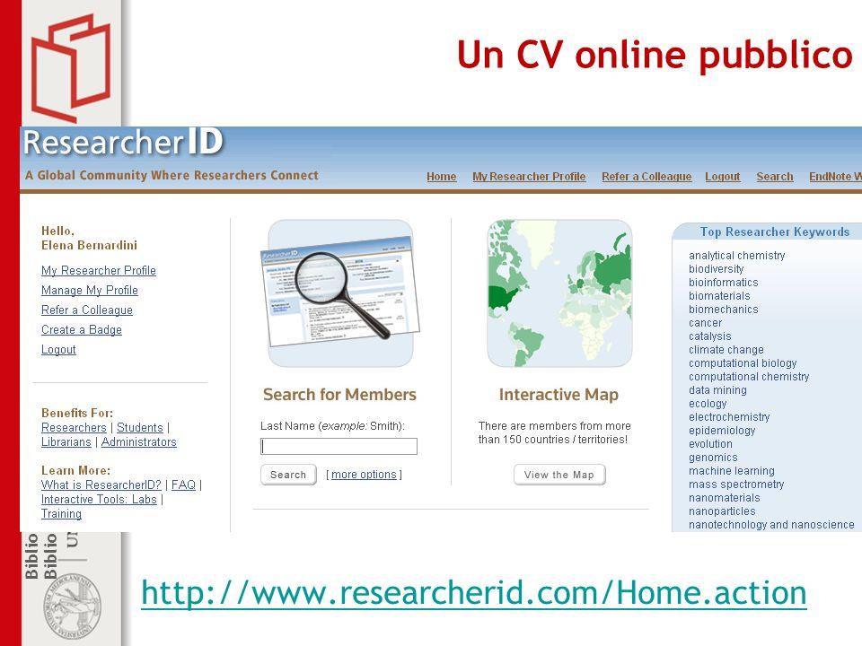 Un CV online pubblico http://www.researcherid.com/Home.action