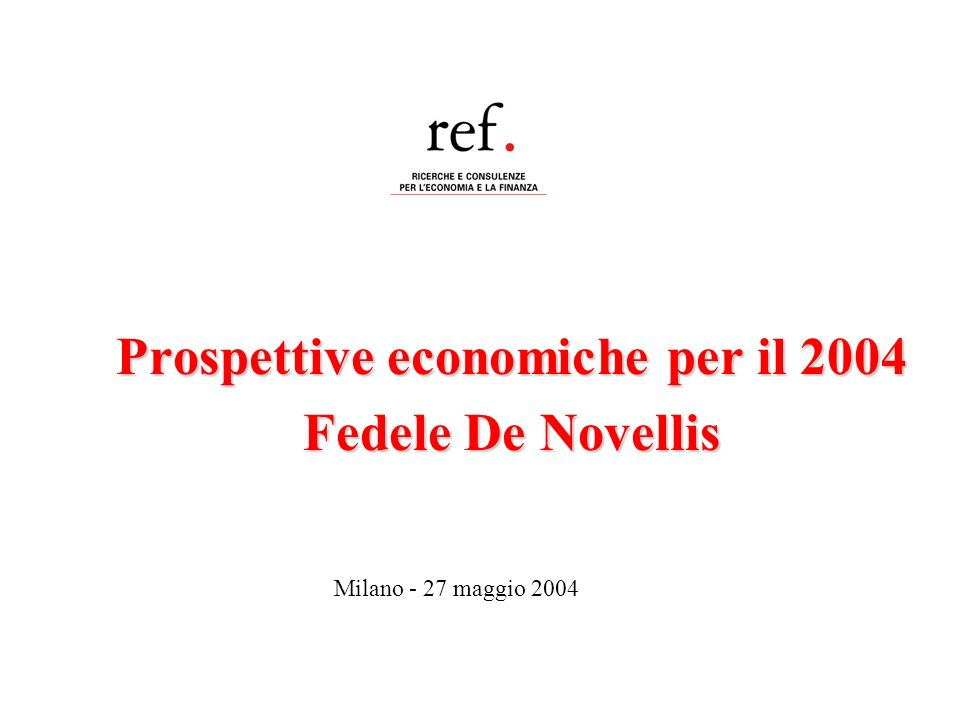 Prospettive economiche per il 2004