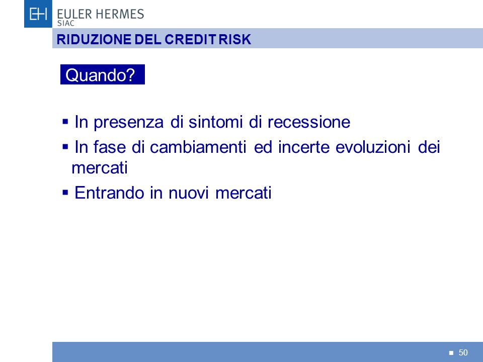 RIDUZIONE DEL CREDIT RISK