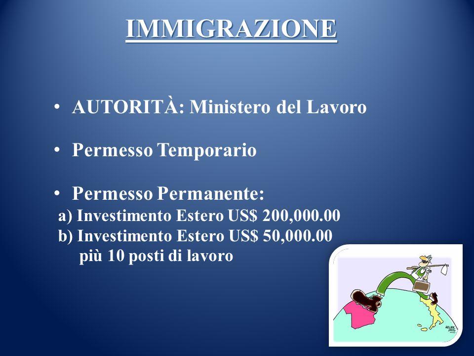 IMMIGRAZIONE AUTORITÀ: Ministero del Lavoro Permesso Temporario