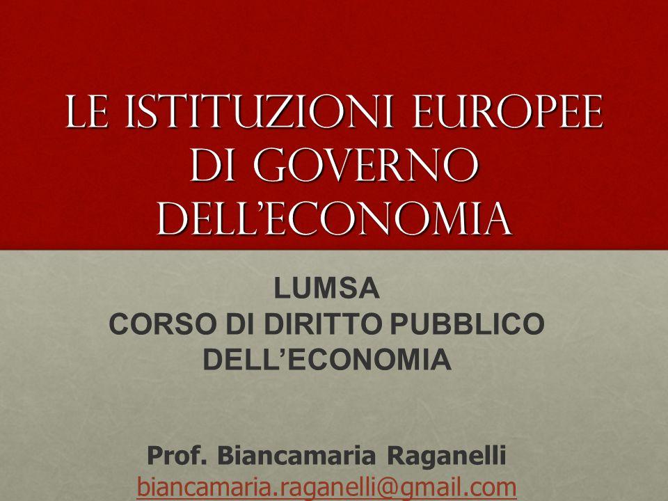 Le istituzioni europee di governo dell'economia