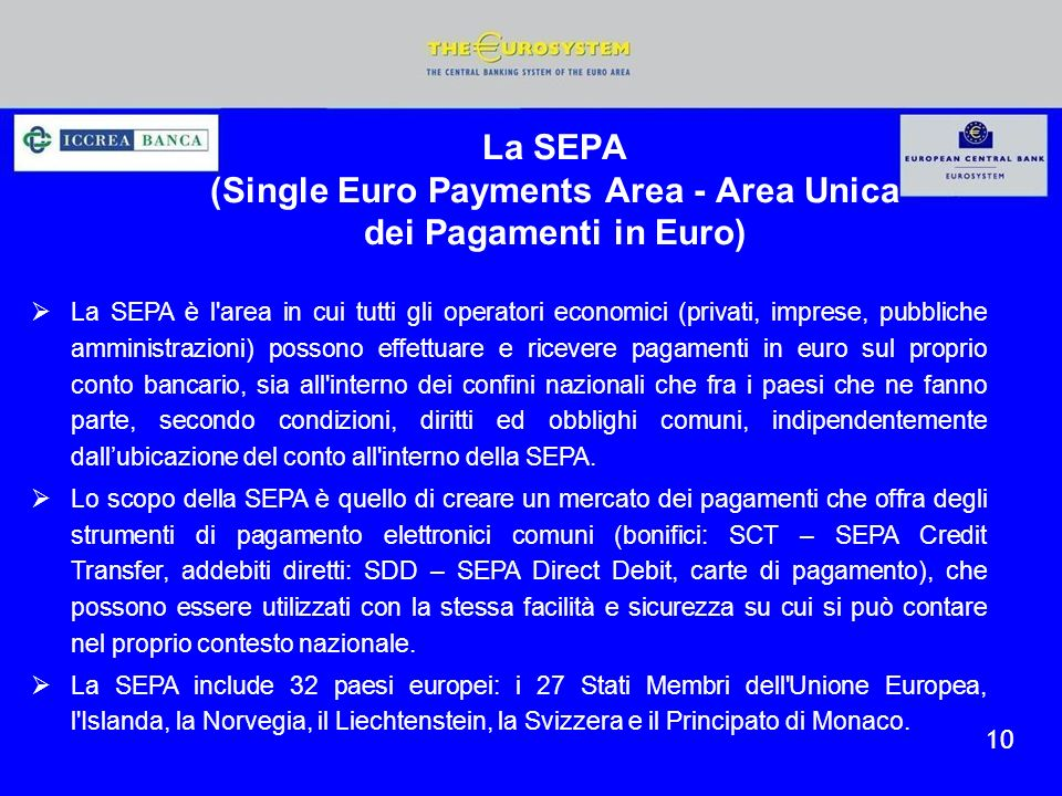 La SEPA (Single Euro Payments Area - Area Unica dei Pagamenti in Euro)