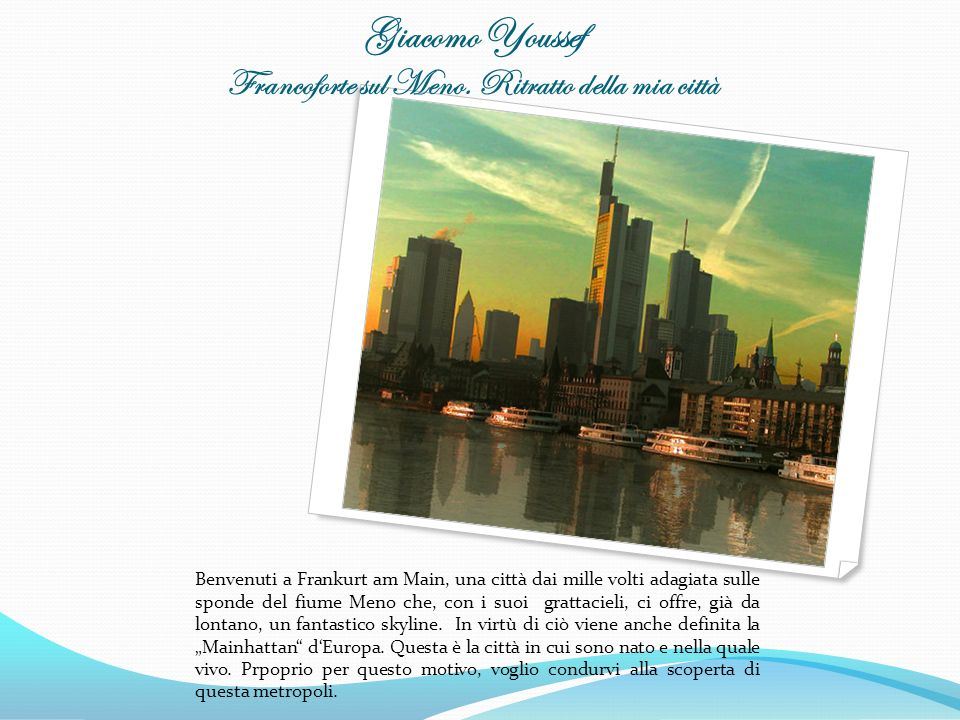 Giacomo Youssef Francoforte sul Meno. Ritratto della mia città