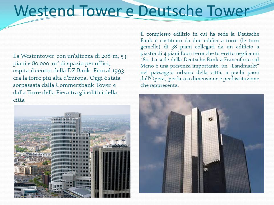 Westend Tower e Deutsche Tower