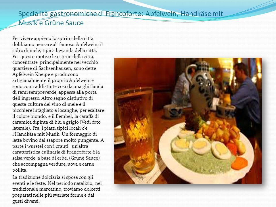 Specialità gastronomiche di Francoforte: Apfelwein, Handkäse mit Musik e Grüne Sauce