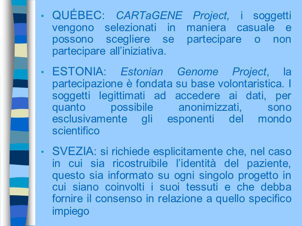 QUÉBEC: CARTaGENE Project, i soggetti vengono selezionati in maniera casuale e possono scegliere se partecipare o non partecipare all'iniziativa.
