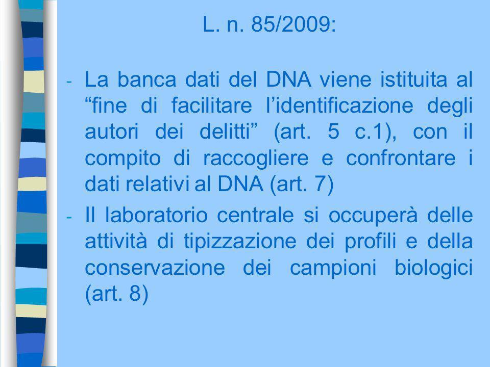 L. n. 85/2009: