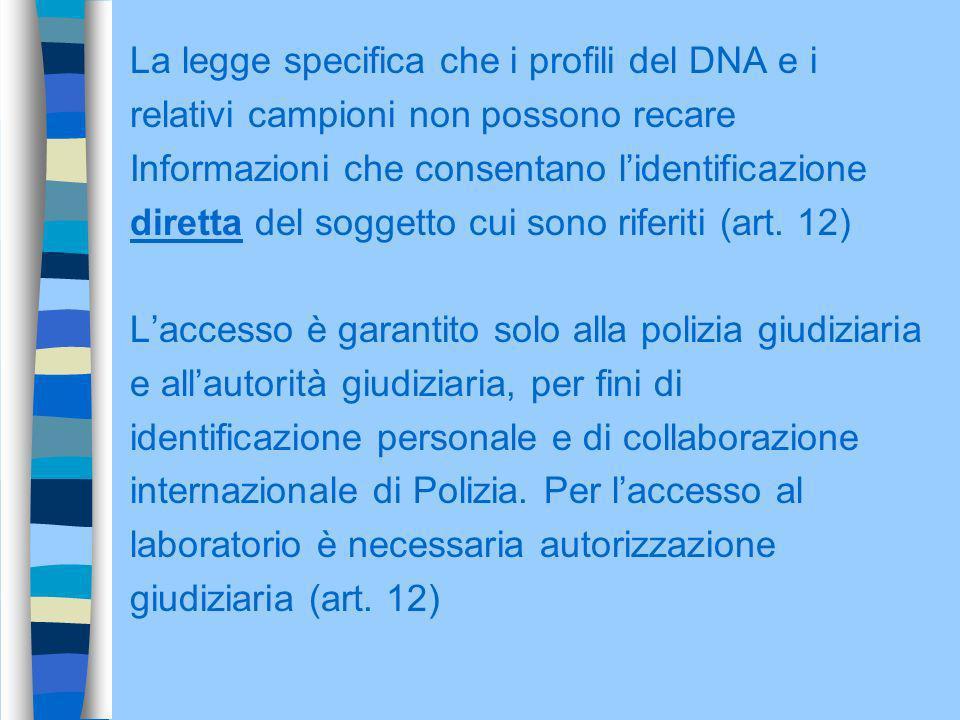 La legge specifica che i profili del DNA e i