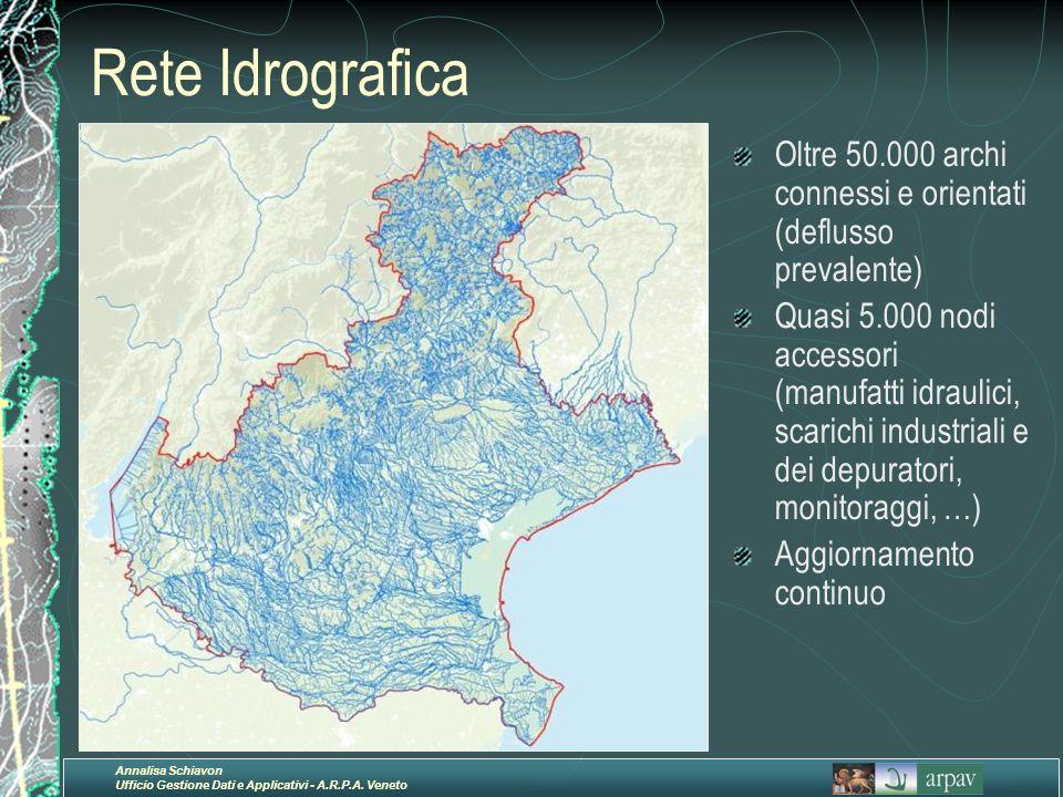Rete Idrografica Oltre 50.000 archi connessi e orientati (deflusso prevalente)