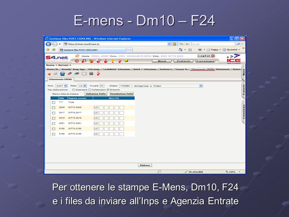 E-mens - Dm10 – F24 Per ottenere le stampe E-Mens, Dm10, F24