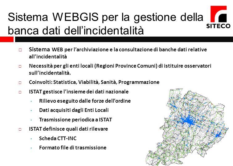 Sistema WEBGIS per la gestione della banca dati dell'incidentalità