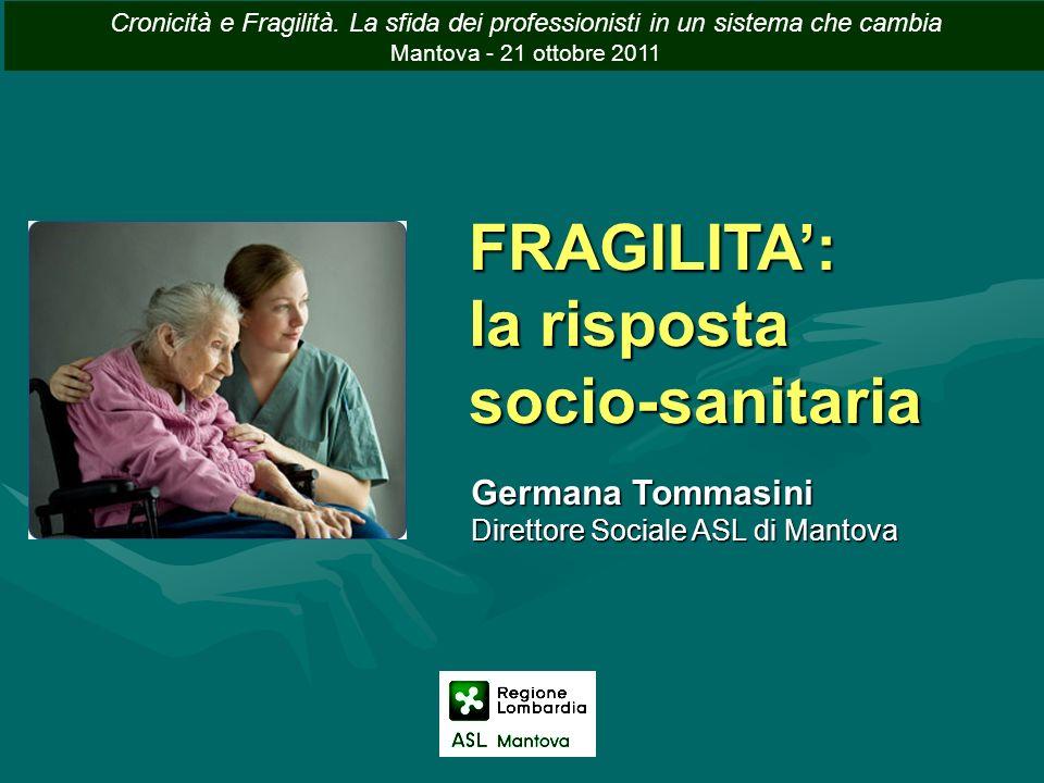 FRAGILITA': la risposta socio-sanitaria Germana Tommasini