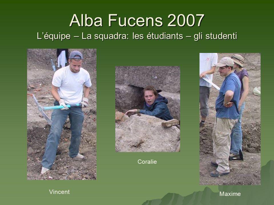 Alba Fucens 2007 L'équipe – La squadra: les étudiants – gli studenti