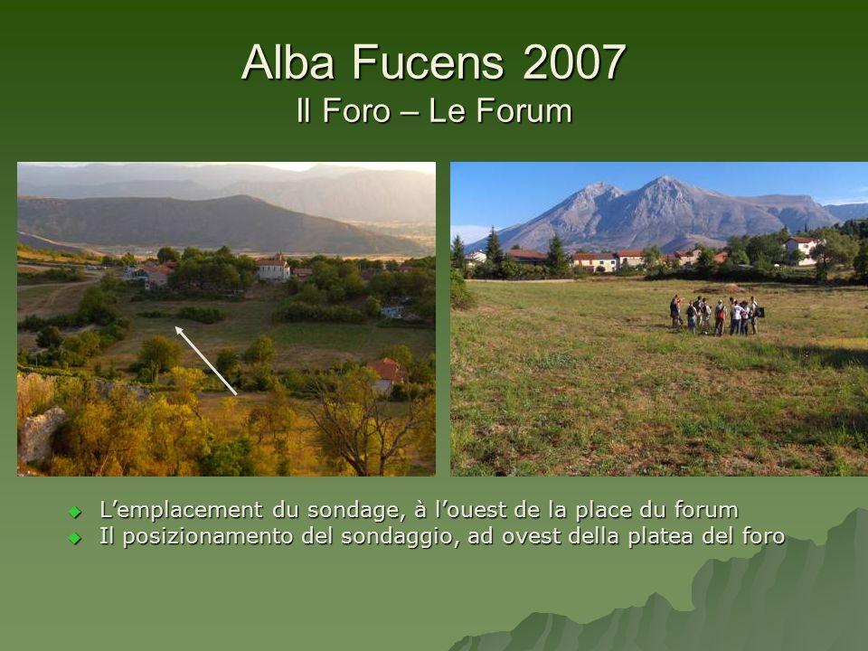 Alba Fucens 2007 Il Foro – Le Forum