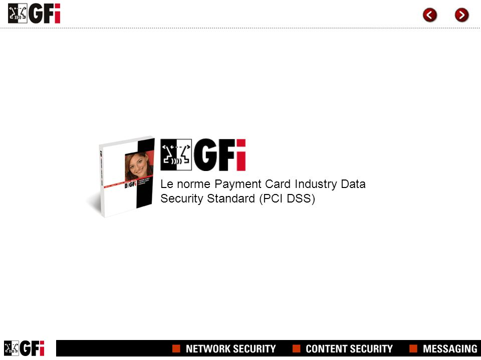 Le norme Payment Card Industry Data Security Standard (PCI DSS)