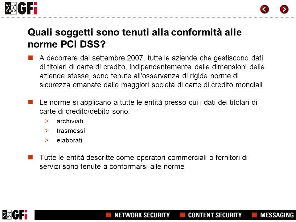 Quali soggetti sono tenuti alla conformità alle norme PCI DSS