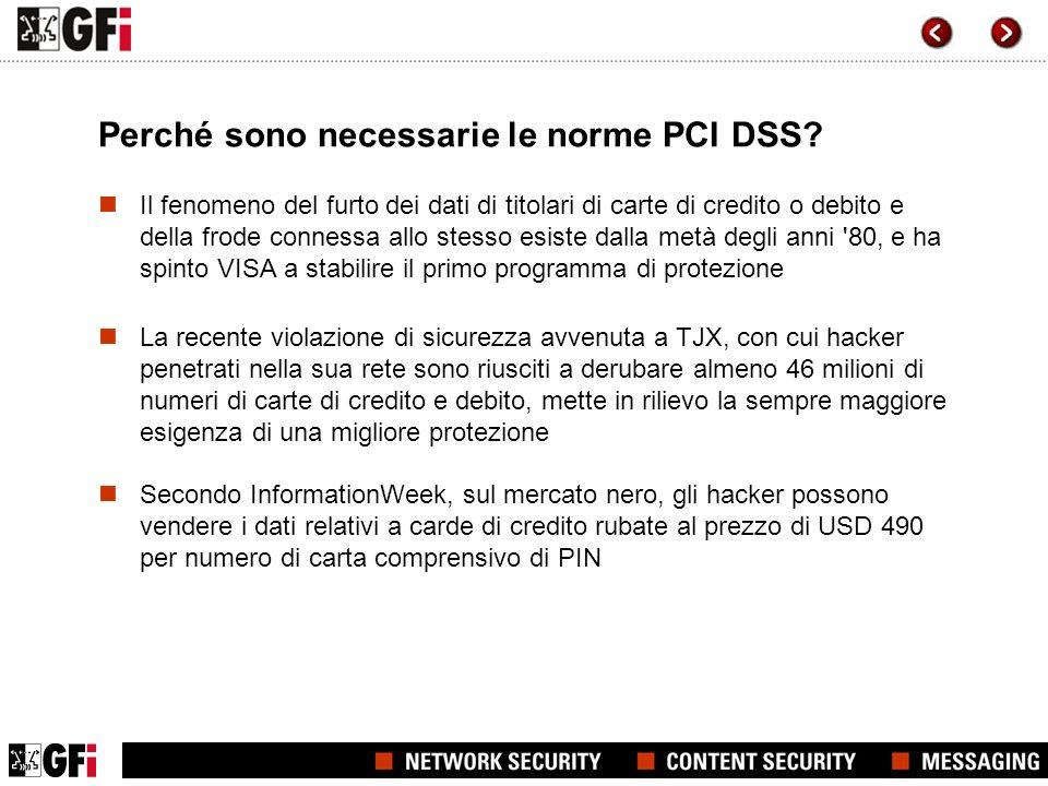 Perché sono necessarie le norme PCI DSS