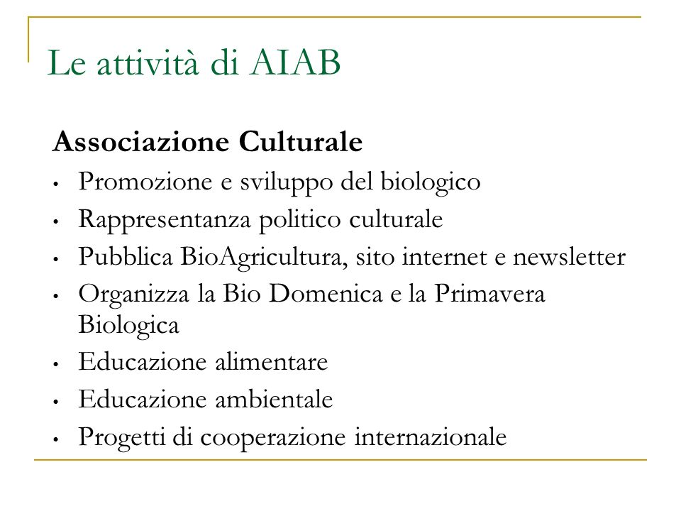 Le attività di AIAB Associazione Culturale