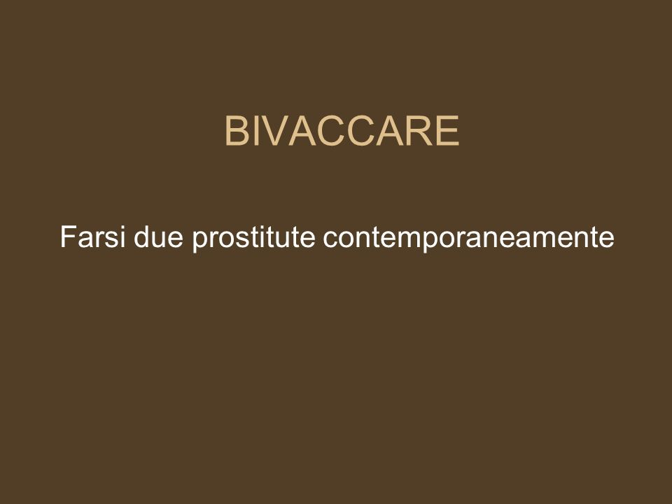 Farsi due prostitute contemporaneamente