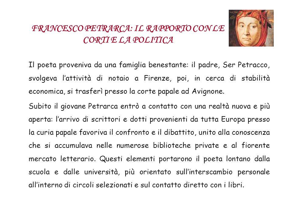 FRANCESCO PETRARCA: IL RAPPORTO CON LE CORTI E LA POLITICA