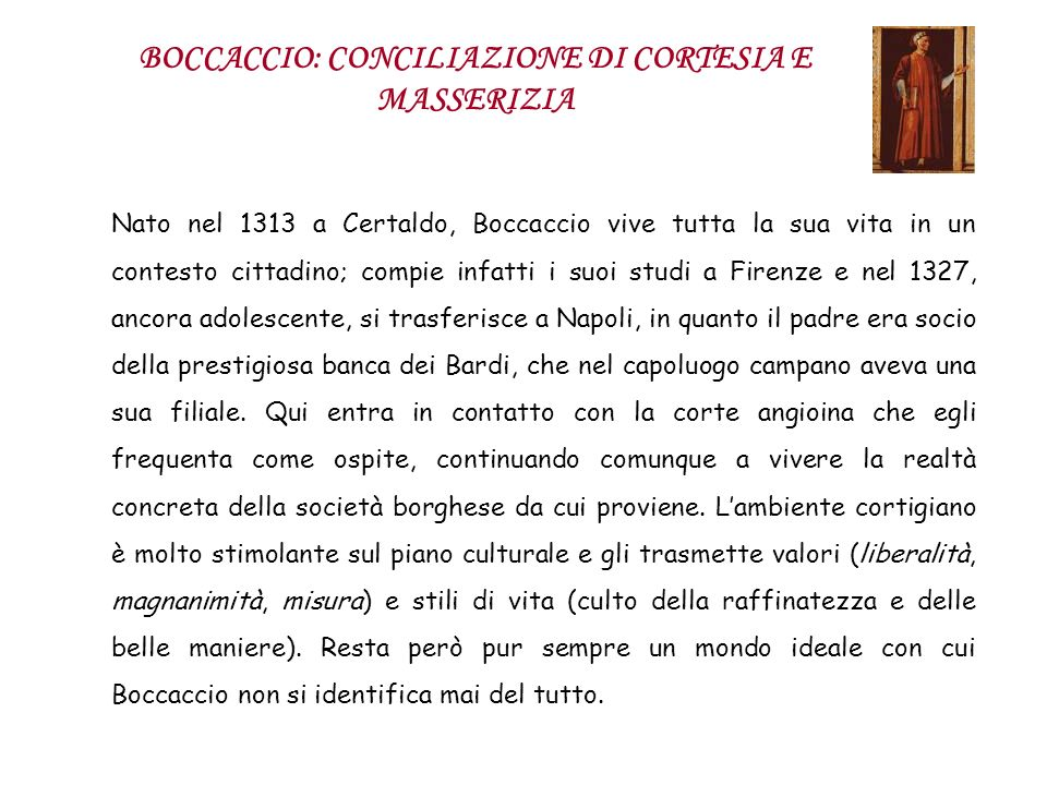 BOCCACCIO: CONCILIAZIONE DI CORTESIA E MASSERIZIA