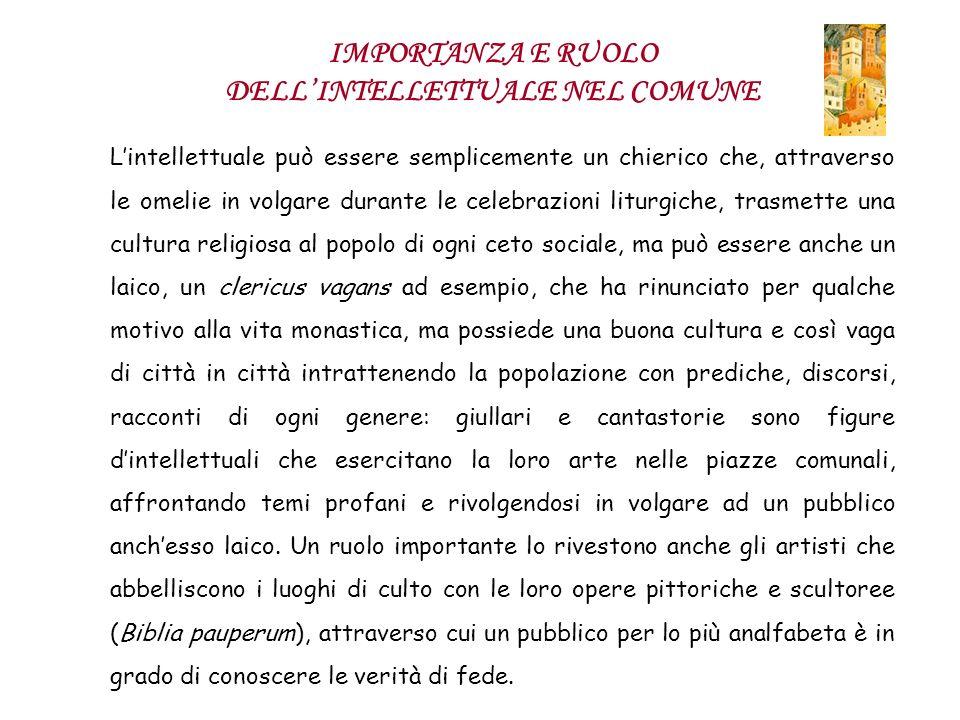 IMPORTANZA E RUOLO DELL'INTELLETTUALE NEL COMUNE