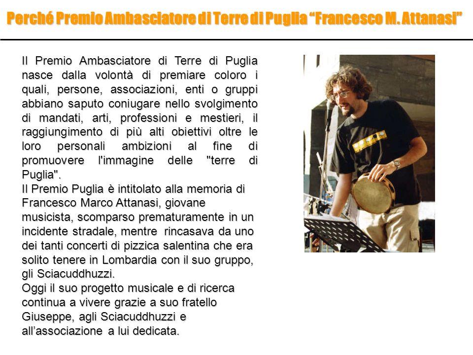 Perché Premio Ambasciatore di Terre di Puglia Francesco M. Attanasi