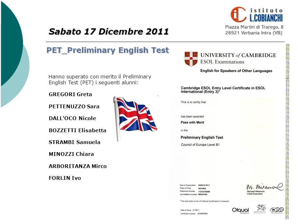 Sabato 17 Dicembre 2011 PET_Preliminary English Test