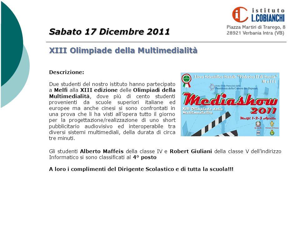 Sabato 17 Dicembre 2011 XIII Olimpiade della Multimedialità