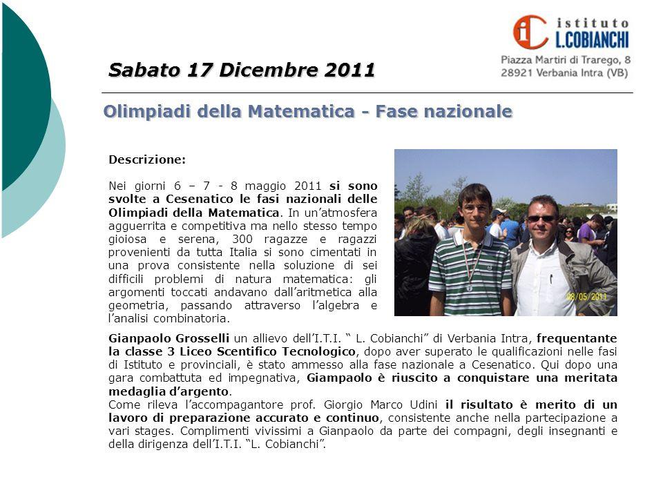 Sabato 17 Dicembre 2011 Olimpiadi della Matematica - Fase nazionale