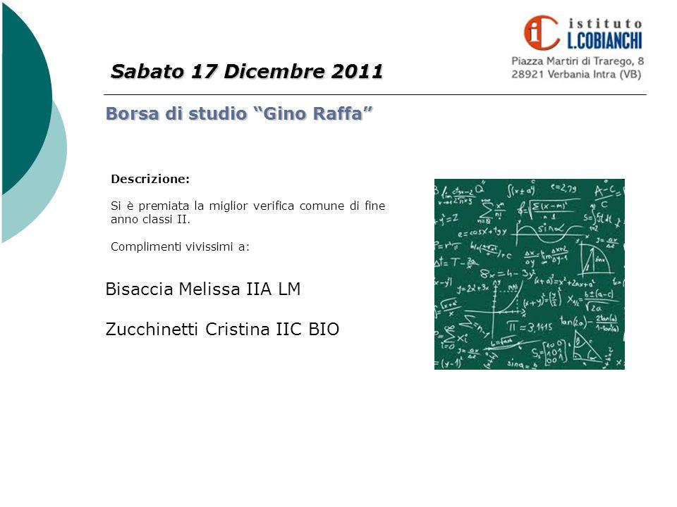 Sabato 17 Dicembre 2011 Borsa di studio Gino Raffa