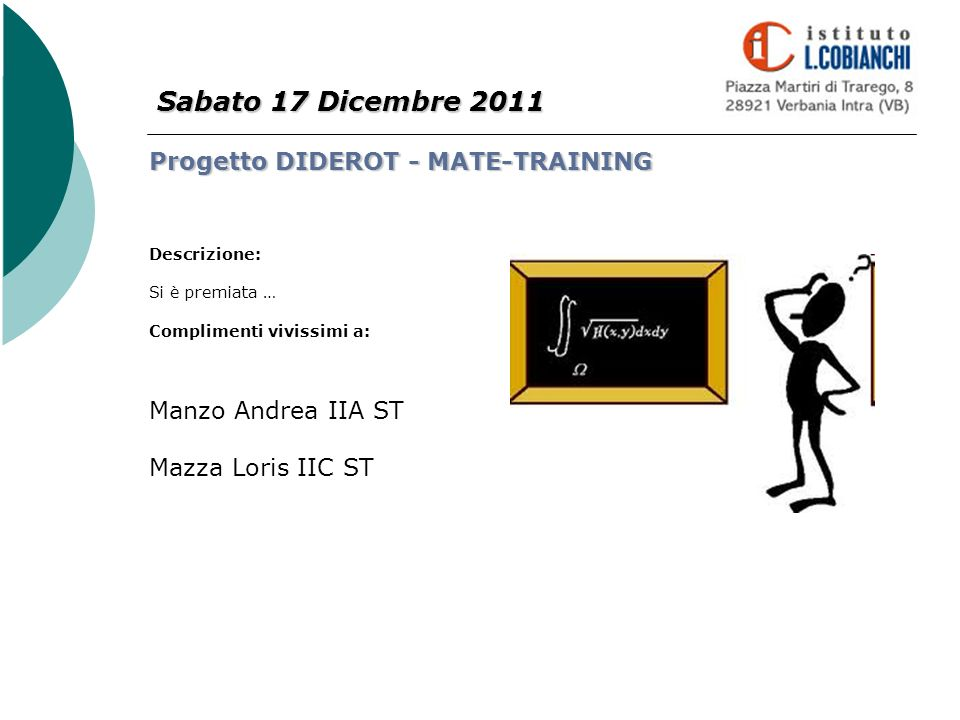 Sabato 17 Dicembre 2011 Progetto DIDEROT - MATE-TRAINING