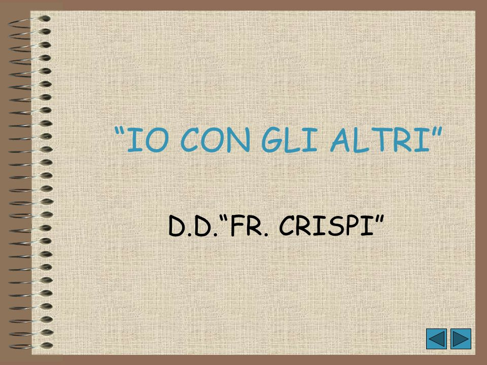 IO CON GLI ALTRI D.D. FR. CRISPI
