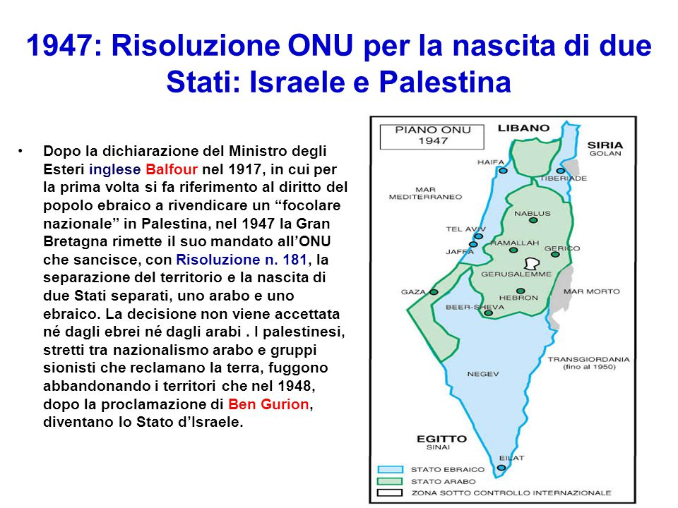 1947: Risoluzione ONU per la nascita di due Stati: Israele e Palestina