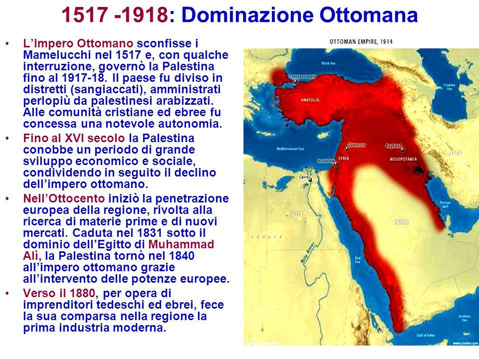 1517 -1918: Dominazione Ottomana