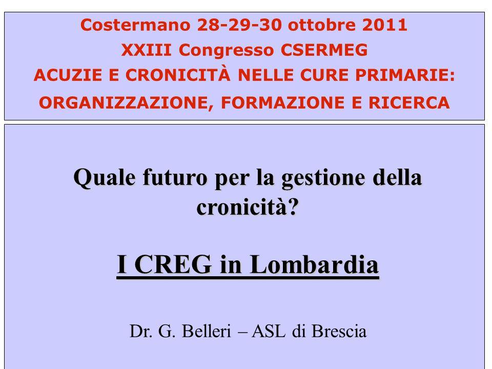 I CREG in Lombardia Quale futuro per la gestione della cronicità