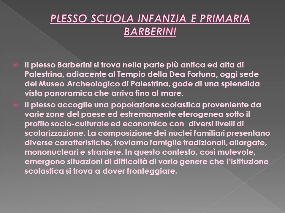 PLESSO SCUOLA INFANZIA E PRIMARIA BARBERINI