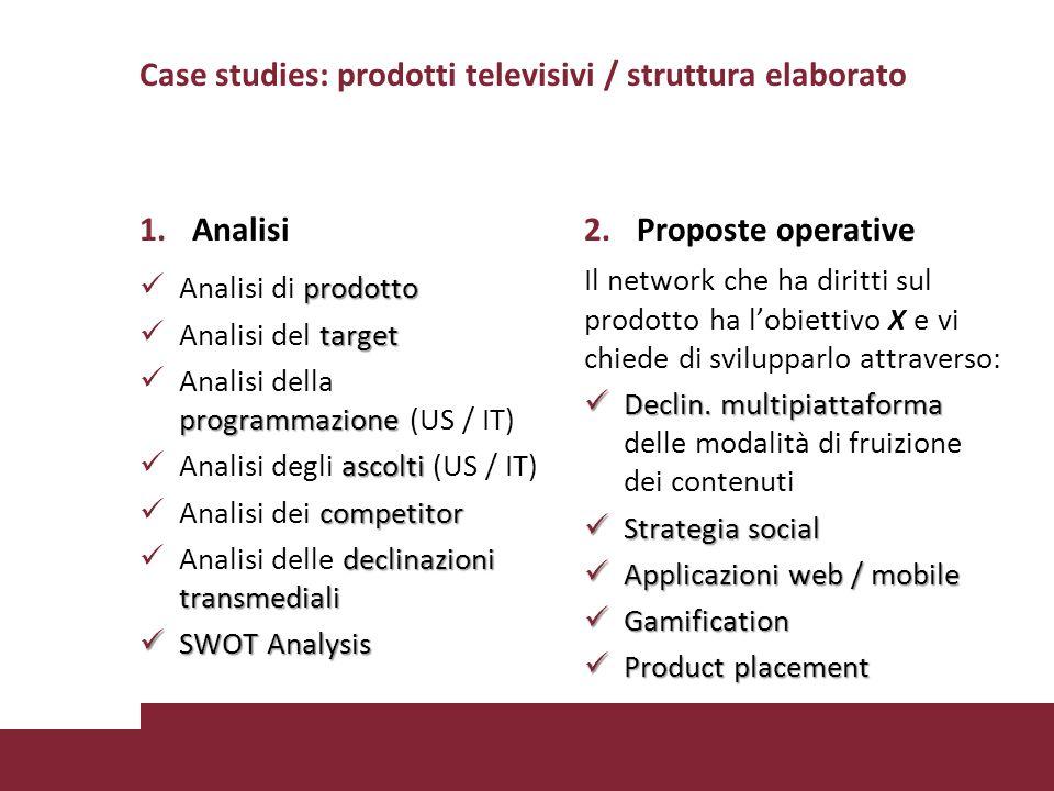 Case studies: prodotti televisivi / struttura elaborato