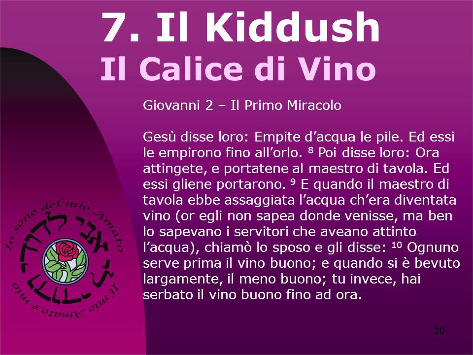 7. Il Kiddush Il Calice di Vino Giovanni 2 – Il Primo Miracolo