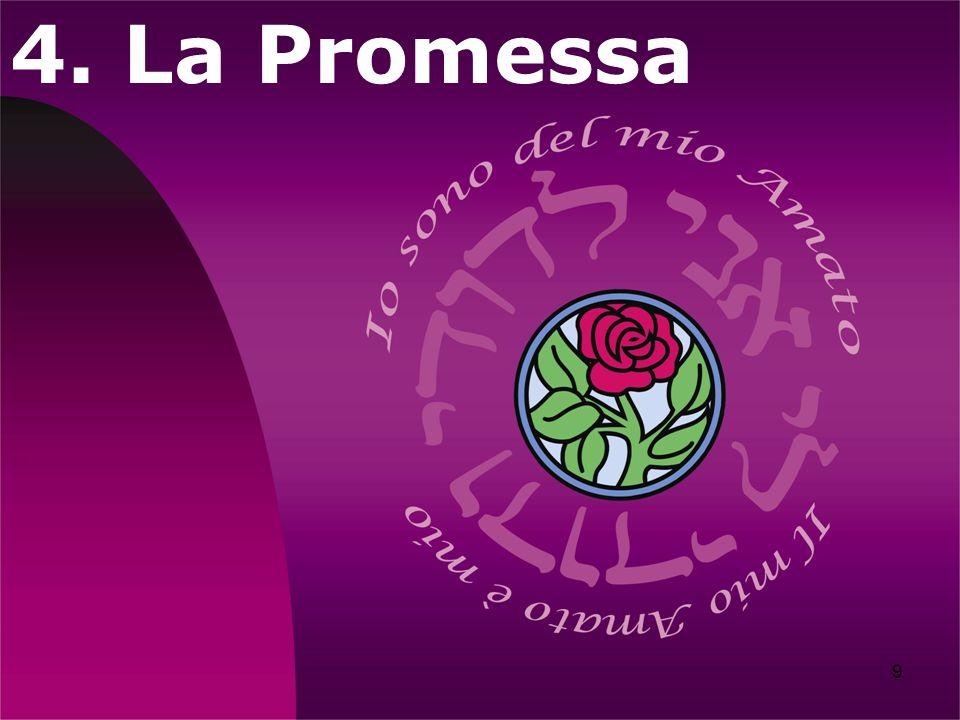 4. La Promessa