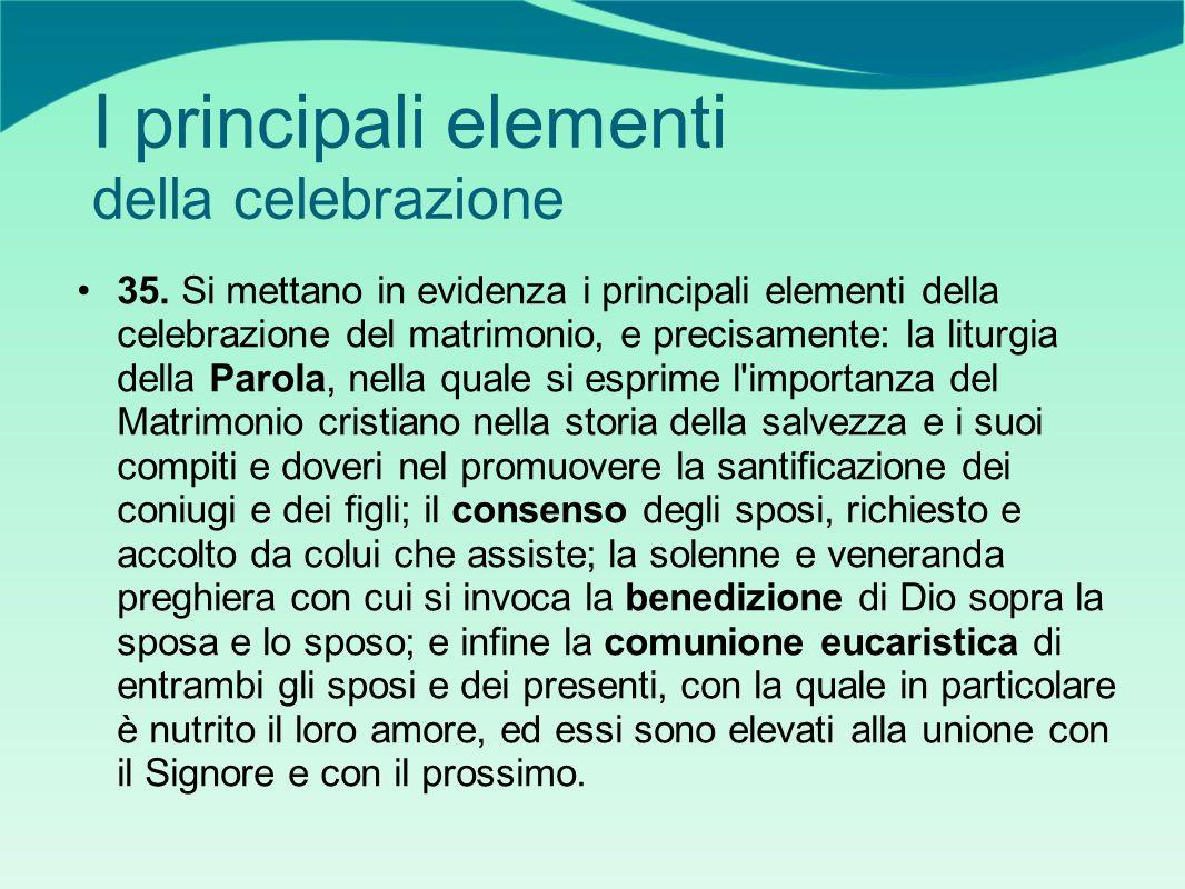 I principali elementi della celebrazione