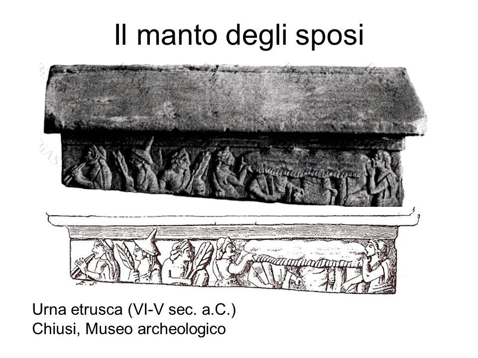 Il manto degli sposi Urna etrusca (VI-V sec. a.C.)
