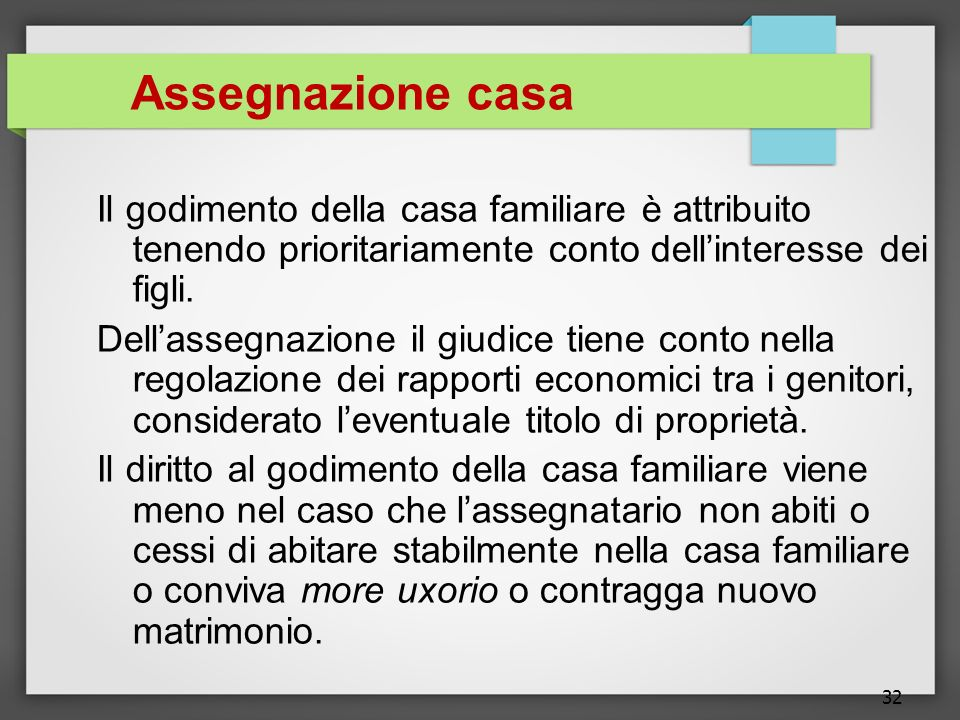 Assegnazione casa Il godimento della casa familiare è attribuito tenendo prioritariamente conto dell'interesse dei figli.