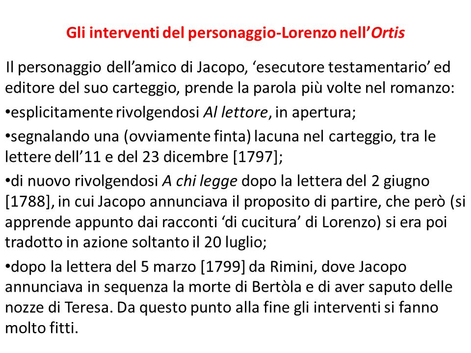 Gli interventi del personaggio-Lorenzo nell'Ortis