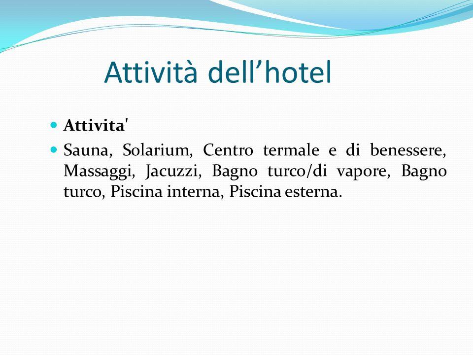 Attività dell'hotel Attivita