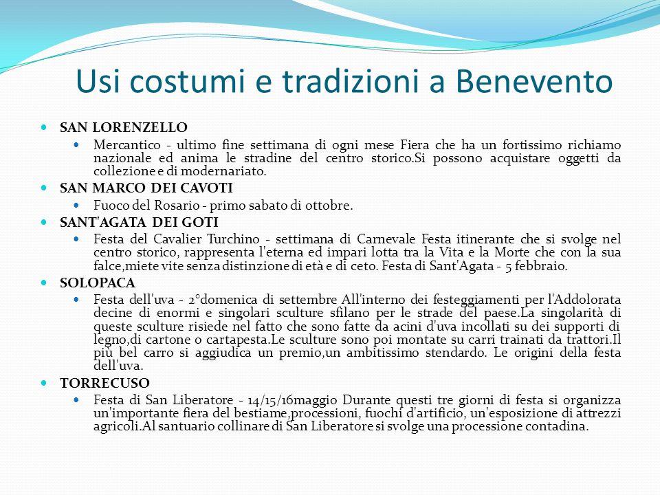 Usi costumi e tradizioni a Benevento