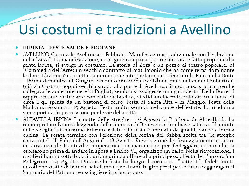 Usi costumi e tradizioni a Avellino